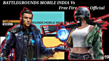 BATTLEGROUNDS MOBILE INDIA Vs Free Fire India Official