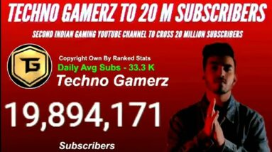 Techno Gamerz Hits 19.9 Million Subscribers Only 100k Left To 20 Million