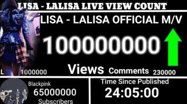 LISA - 'LALISA' M/V LIVE VIEW COUNT  | ROAD TO 100 MILLION📈