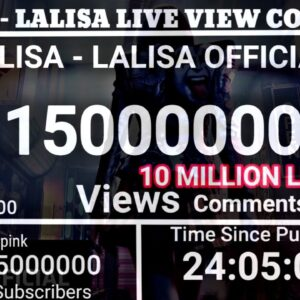 LISA ~ 'LALISA' MV LIVE VIEW COUNT | ROAD TO 10 MILLION LIKES📈