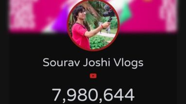 Sourav joshi Vlogs To 8 Million Subscribers |Live Sub Count