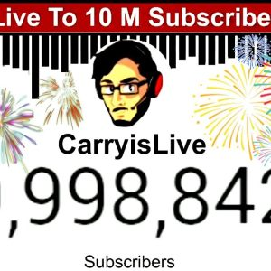 CarryisLive Hits 10 Million Subscribers | Exact Moment