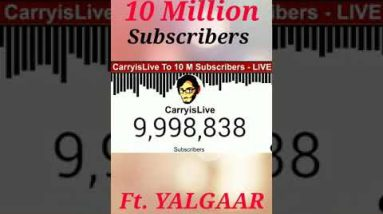 CarryisLive Hits 10 Million Subscribers | Exact Moment #shorts